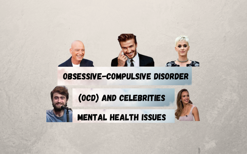 OCD(obsessive-compulsive disorder) and CelebritiesWith OCD