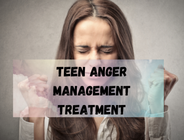 Teen anger management treatment los angeles ca